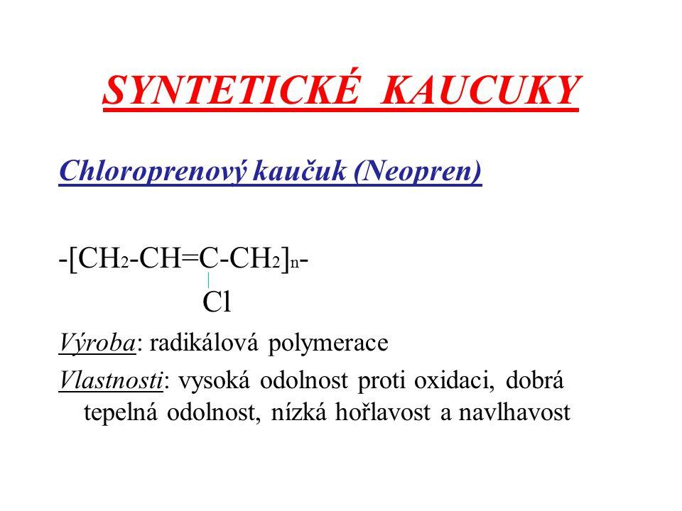 SYNTETICKÉ KAUCUKY Chloroprenový kaučuk (Neopren) -[CH2-CH=C-CH2]n- Cl